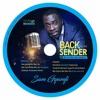 Sam Gyamfi - Me Gyina Me Na So ( Back To The Sender)