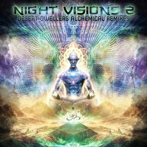 Night Visions 2 - Desert Dwellers Alchemical Remixes