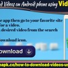 How To Download Videos on Your Android Fhone Using Vidmate App