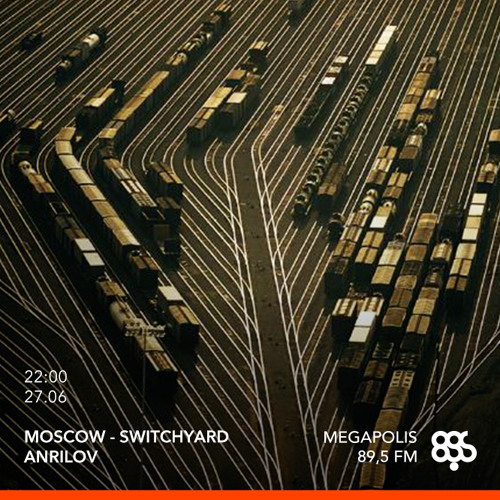 Moscow - Switchyard #4 @ MGPS FM 27.06.2017