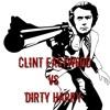 DnB Mix: Clint Eastwood vs Dirty Harry (Gorillaz)
