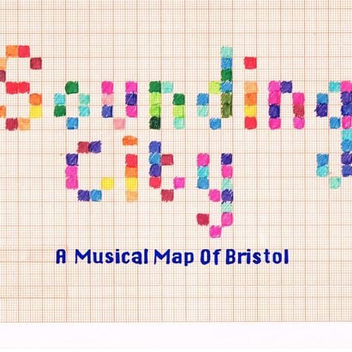 Sounding City: A Musical Map Of Bristol