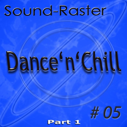 Dance'n'Chill No. 05 (Part 1) All-Songs-Demo