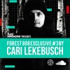 Fuzz Exclusief #23: Cari Lekebusch - Forest 808 Mix