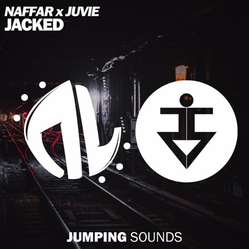 Naffar x JUVIE - Jacked (Original Mix)