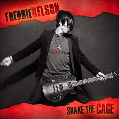 Shake The Cage - Freddie Nelson