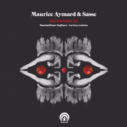 Sasse & Maurice Aymard - Backwards (Massimiliano Pagliara Remix)