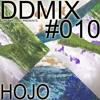 DDMIX#010 - Hojo