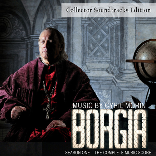 Borgia Season One (Original Soundtrack from the TV Series) [Collector Edition]