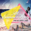 All Summer Long (feat. Jackie's Boy) *FREE DOWNLOAD*