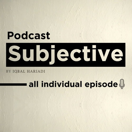 Subjective - All Individual Episodes