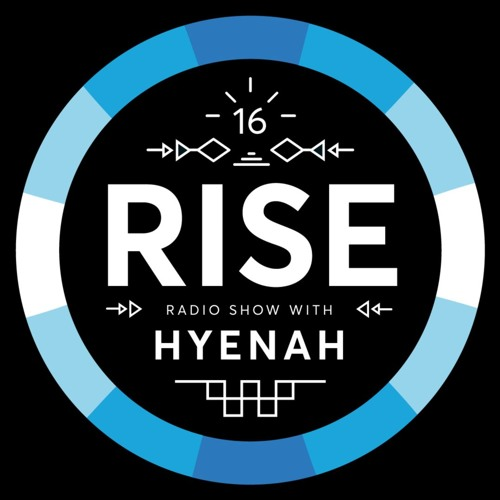RISE Radio Show Vol. 16 | Mixed by Hyenah