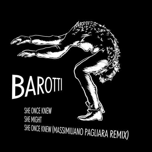 Barotti - She Once Knew (Massimiliano Pagliara Remix)