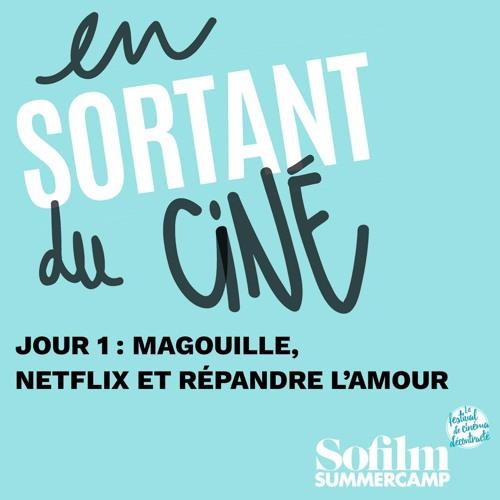 [SoFilm Summercamp] Jour 1