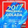 Dancehall Colada | Dancehall 2017
