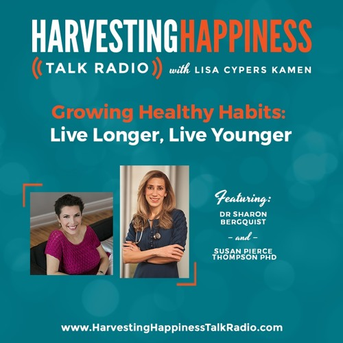 Growing Healthy Habits: Live Longer, Live Younger