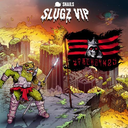 Snails - SLUGZ (VIP)