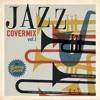 Covermix Jazz, Rock & Swing (Vol. 1)
