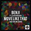 BENJI - Move Like That ft. Clara Hurtado (Sam Girling Remix)