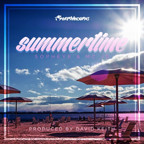 Summertime (preview) - David Keith Feat. MC JD & Sopheye