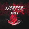 NERFER - Akora (Original Mix)