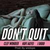 Don't Quit (feat. Kofi Agyei & J Dodd) - Cover from DJ Khaled & Calvin Harris