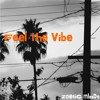 Zoetic Minds - Feel The Vibe