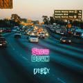 Dubby – Slow Down