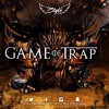 Game Of Trap Mixtape DjStyleTheFuture (master)