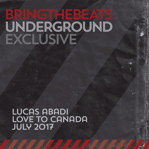 Lucas Abadi - Love to Canada - July 2017