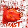 Feast by Thomas S Flowers