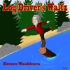Log Driver's Waltz