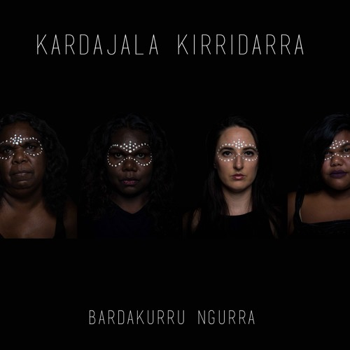 Kardajala Kirridarra self-titled album