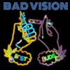 BAD VISION