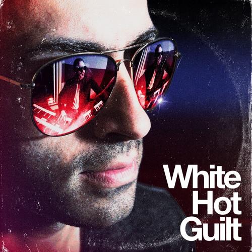 WHITE HOT GUILT - LITTLE THINGS