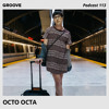Groove Podcast 113 - Octo Octa mp3