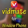 How to download Vidmate for Windows mobiles?