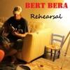 Bert Bera - Rehearsal - Leise In die Nacht