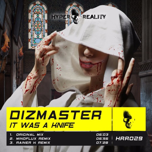 HRR029 Dizmaster - It Was a Knife OUT NOW!!!