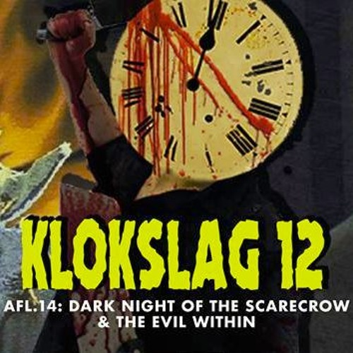 14. Dark Night Of The Scarecrow (1981) & The Evil Within (2017)