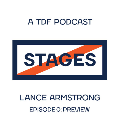 Episode 00 - 2017 Tour de France Preview // Stages: A TDF Podcast with Lance Armstrong