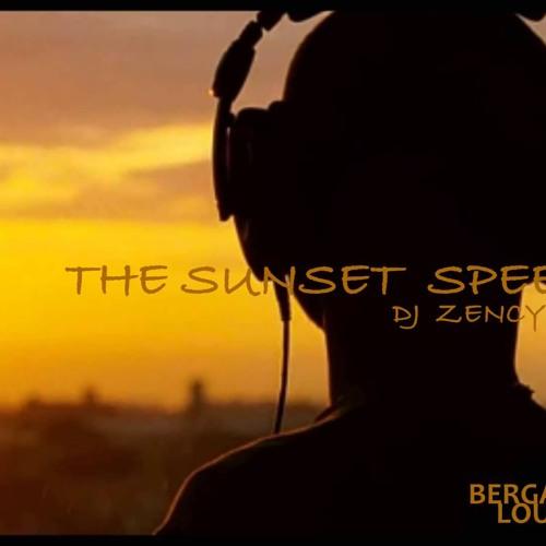 DJ ZENCY - The Sunset Speech (demo )
