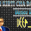 Bhim Kirti Cha Danka Dance Remix By Deep Jay