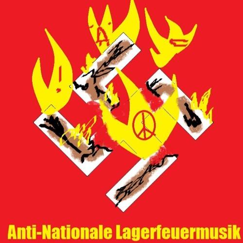 Anti - Nationale Lagerfeuermusik