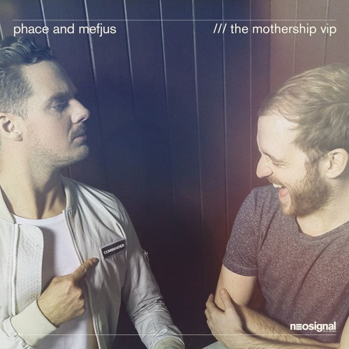 Phace & Mefjus - The Mothership VIP [Free Download]