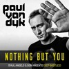 FREE DOWNLOAD : Paul Van Dyk - Nothing But You (Paul Angelo & Don Argento Deep Bootleg)