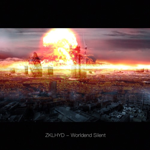 ZKLHYD - Worldend Silent