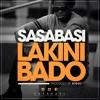 Sasabasi - Lakini Bado [Dj Shinski Extended]