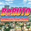 Boruto: Naruto Next Generations Opening 1 (German Fancover)