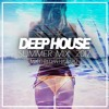 Summer Deep House Mix 2017 - By Dan Haward